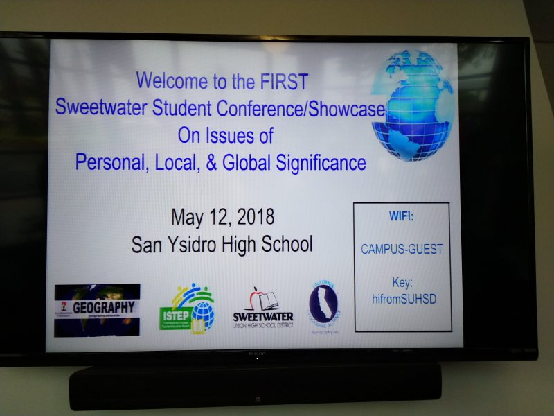 Sign welcomes people to Sweetwater School District's First Student Conference on Issues of Personal, Local, & Global Significance at San Ysidro High School on May 12, 2018.